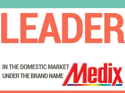 Leader in the domestic market under the brand name MEDIX